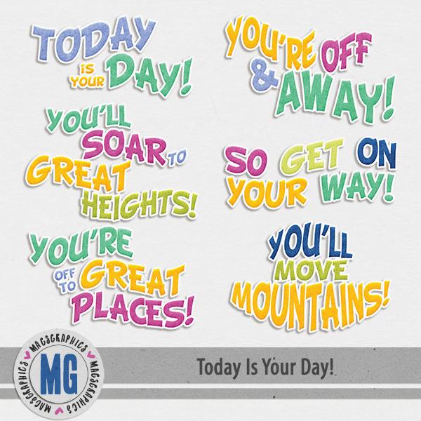 Today Is Your Day Word Art Digital Art - Digital Scrapbooking Kits