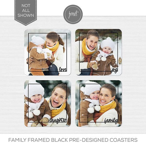 Family Framed Black Pre-Designed Coasters Digital Art - Digital Scrapbooking Kits