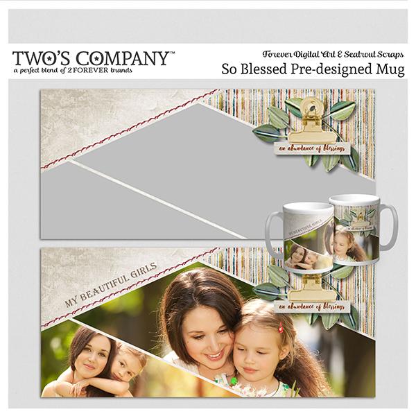 So Blessed Pre-designed Mug Digital Art - Digital Scrapbooking Kits