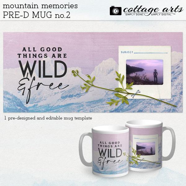 Mountain Memories Pre-designed Mug 2 Digital Art - Digital Scrapbooking Kits