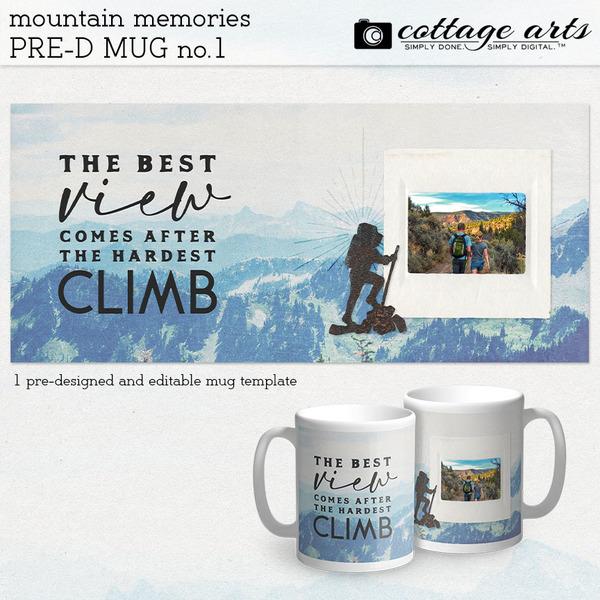 Mountain Memories Pre-designed Mug 1 Digital Art - Digital Scrapbooking Kits