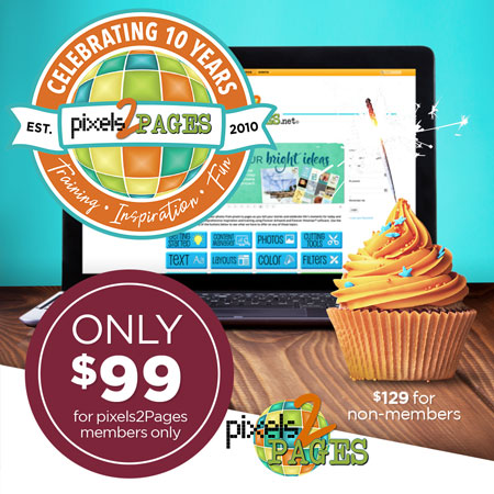 Get your Virtual pixels2Pages10th Birthday Party tickets while supplies last!