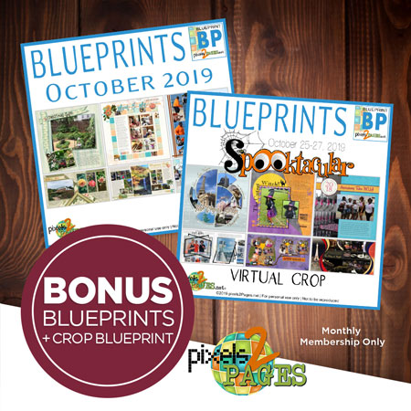 Purchase a NEW Monthly Membership, get October Blueprints plus Spooktacular Crop Blueprints and Freebies!