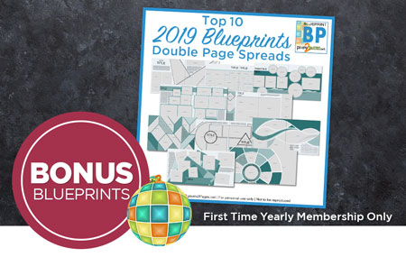Join pixels2Pages™ with a First Time Yearly Membership to get the Top 10 Most Popular Double Page Spread Blueprints from 2019!