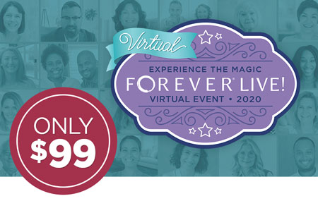 Get your VIRTUAL FOREVER Live 2020 ticket for just $99!