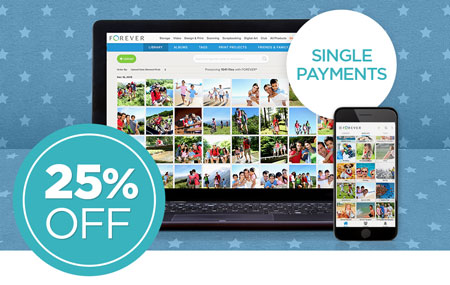 Save 25% on ALL FOREVER Storage® single payments!