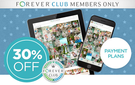 Club Members: Save 30% on any size FOREVER Storage® payment plans!