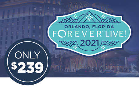 Get your FOREVER Live! 2021 Convention ticket for just $239!