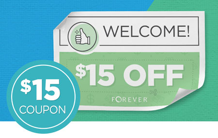 Earn a $15 OFF coupon when you open a new FOREVER Account!