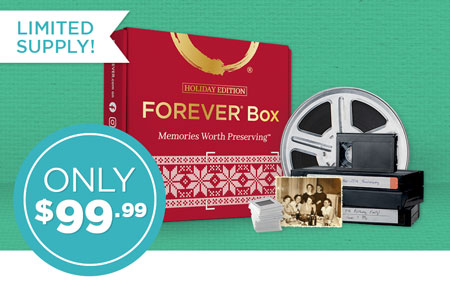 FOREVER® Box Holiday Edition! Have your memories digitized & in your FOREVER Account by December 24.
