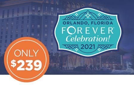 Ambassadors: Get your FOREVER Celebration! event ticket for just $239!