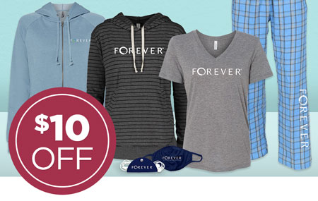 Save $10 on your FOREVER Merchandise order!