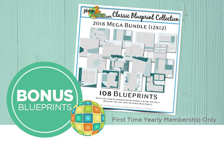 Join pixels2Pages™ with a First Time Yearly Membership and get your choice of one Blueprint Mega Bundle (a $70 value)!