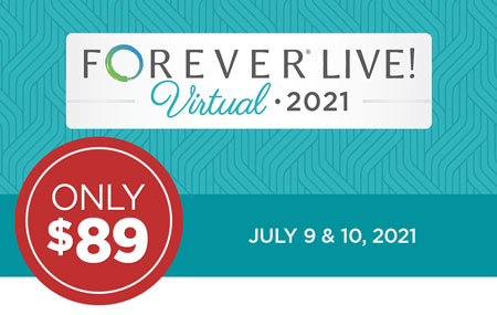 Get your FOREVER Live! Virtual event ticket for just $89 (client access) or $119 (expanded Ambassador access)!