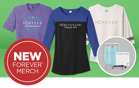 NEW ITEMS: Get your FOREVER Merchandise today!