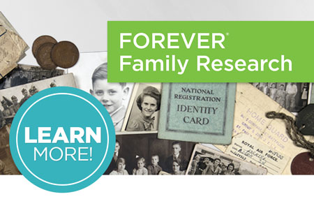Discover your family history with FOREVER® Family Research!