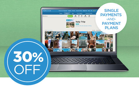 Save 30% on any size FOREVER® permanent cloud storage single payments or payment plans!