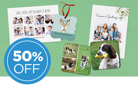 Save 50% on printed cards and photo gifts!