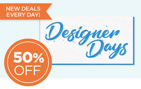 It's Designer Days! Check back daily for a featured artist offering 50% off deals, freebies, and more!